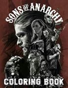 Sons Of Anarchy Coloring Book: A Must-Have Item That Helps To Relax And Relieve Stress With Plenty Of Sons Of Anarchy Designs. Easy To Use To Color With Crayons