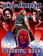 Sons Of Anarchy Coloring Book: Stress Relieving Coloring Books For Adult Sons Of Anarchy, (Stress Relieving For Anyone)